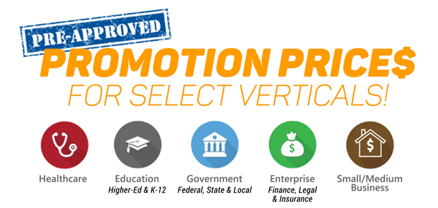 Pre-Approved Promo Prices for Select Verticals!
