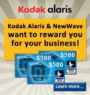 Kodak Alaris and NewWave want to reward you for your business! Click to learn more!