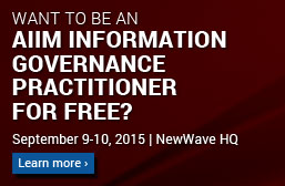 Become an AIIM Governance Practitioner for FREE!... Click for details.