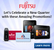 Let's Celebrate a New Quarter with these Fujitsu Promotions!...