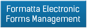 Formatta Electronic Forms Management